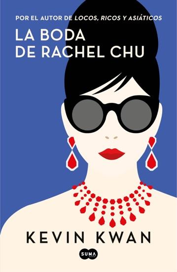 La boda de Rachel Chu by Kevin Kwan PDF Download