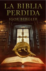 La Biblia perdida - Igor Bergler pdf download