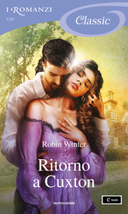 Ritorno a Cuxton (I Romanzi Classic) - Robin Winter pdf download