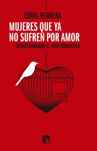 Mujeres que ya no sufren por amor - Coral Herrera Gómez pdf download