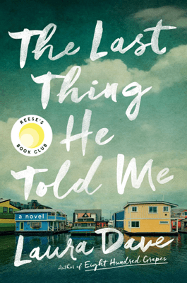 The Last Thing He Told Me - Laura Dave pdf download