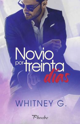 Novio por treinta días - Whitney G. pdf download