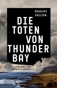 Die Toten von Thunder Bay - Douglas Skelton & Ulrike Seeberger pdf download