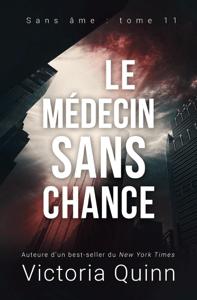 Le médecin sans chance - Victoria Quinn pdf download