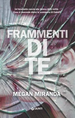 Frammenti di te - Megan Miranda pdf download