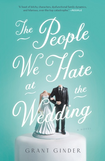 The People We Hate at the Wedding - Grant Ginder pdf download