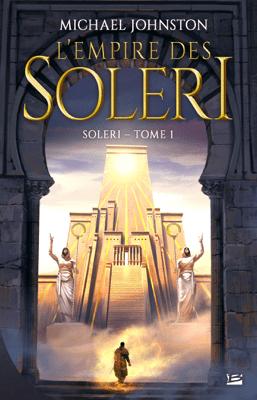 L'Empire des Soleri - Michael Johnston pdf download