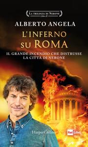 L'inferno su Roma - Alberto Angela pdf download