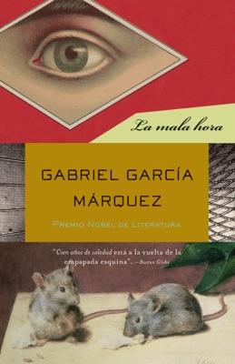 La mala hora - Gabriel García Márquez pdf download