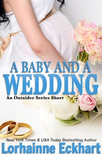 A Baby And A Wedding - Lorhainne Eckhart pdf download