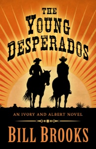 The Young Desperados - Bill Brooks pdf download
