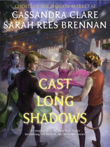 Cast Long Shadows - Cassandra Clare & Sarah Rees Brennan pdf download