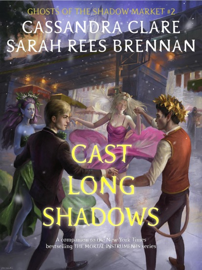 Cast Long Shadows by Cassandra Clare & Sarah Rees Brennan PDF Download