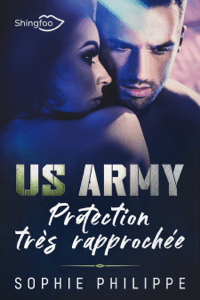 US ARMY : Protection très rapprochée - Sophie Philippe pdf download