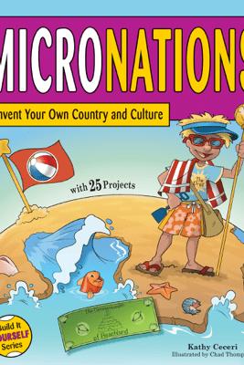 Micronations - Kathy Ceceri