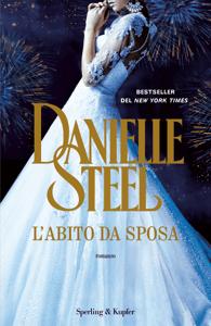 L'abito da sposa - Danielle Steel pdf download