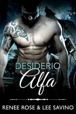 Desiderio Alfa - Renee Rose & Lee Savino pdf download