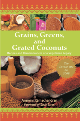 Grains, Greens, and Grated Coconuts - Ammini Ramachandran