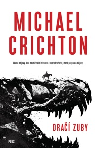 Dračí zuby - Michael Crichton pdf download