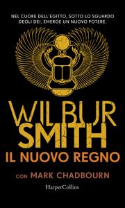 Il nuovo regno - Wilbur Smith pdf download