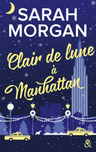 Clair de lune à Manhattan - Sarah Morgan pdf download