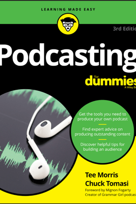 Podcasting For Dummies - Tee Morris & Chuck Tomasi