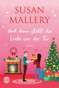 Und dann steht die Liebe vor der Tür - Susan Mallery pdf download