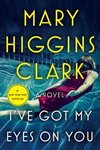 I've Got My Eyes on You - Mary Higgins Clark pdf download