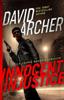 David Archer - Innocent Injustice - A Chance Reddick Thriller  artwork