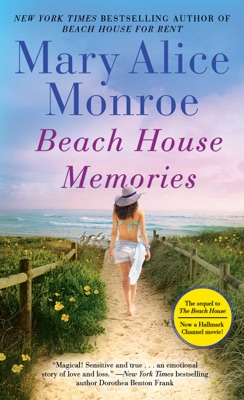 Beach House Memories - Mary Alice Monroe pdf download