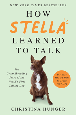 How Stella Learned to Talk - Christina Hunger pdf download