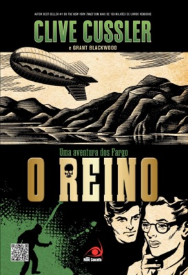 O reino - Clive Cussler & Grant Blackwood pdf download