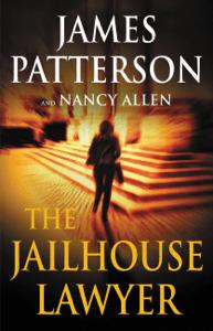 The Jailhouse Lawyer - James Patterson & Nancy Allen pdf download