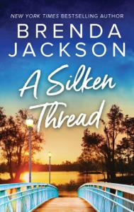 A Silken Thread - Brenda Jackson pdf download