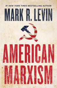 American Marxism - Mark R. Levin pdf download