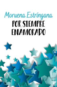 Por siempre enamorado - Moruena Estríngana pdf download