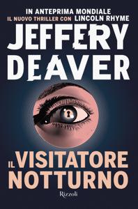 Il visitatore notturno - Jeffery Deaver pdf download