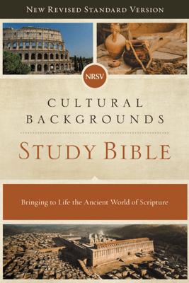 NRSV, Cultural Backgrounds Study Bible, eBook - Craig S. Keener, John H. Walton & Zondervan