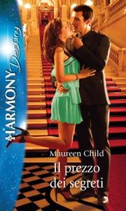 Il prezzo dei segreti - Maureen Child pdf download