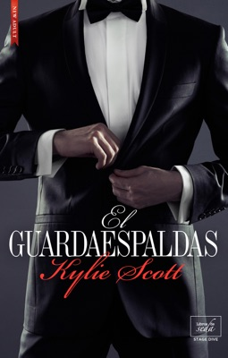 El guardaespaldas (Stage Dive-4,5) - Kylie Scott pdf download