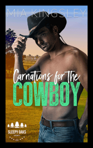 Carnations For The Cowboy - Mia Kingsley pdf download