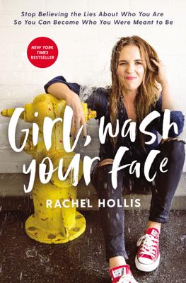 Girl, Wash Your Face - Rachel Hollis pdf download