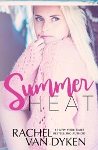 Summer Heat - Rachel Van Dyken pdf download