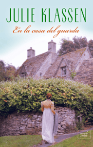En la casa del guarda - Julie Klassen pdf download
