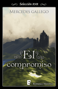 El compromiso - Mercedes Gallego pdf download