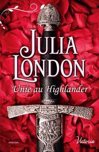Unie au Highlander - Julia London pdf download