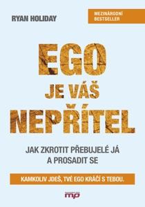 Ego je váš nepřítel - Ryan Holiday pdf download