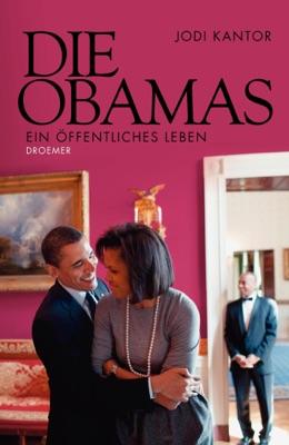 Die Obamas - Jodi Kantor pdf download
