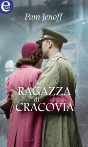 La ragazza di Cracovia (eLit) - Pam Jenoff pdf download