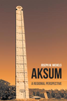 Aksum - Joseph W. Michels